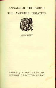 Annals of the Parish and the Ayrshire Legatees, by John Galt